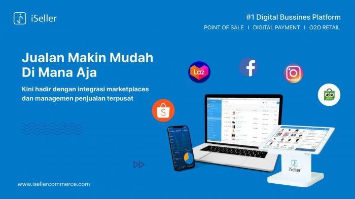 Fitur Integrasi iSeller Terbaru Ini Permudah Digitalisasi Bisnis UMKM